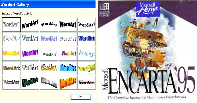 Encarta and Wordart